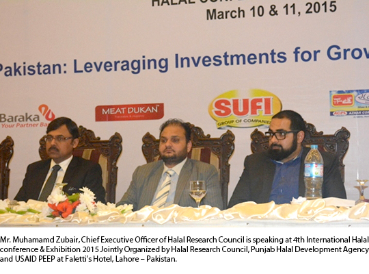 Mr. Muhamamd Zubair, Chief Executive Officer of Halal Research Council is speaking at 4th International Halal conference & Exhibition 2015 Jointly Organized by Halal Research Council, Punjab Halal Development Agency and USAID PEEP at Faletti's Hotel, Lahore – Pakistan.
